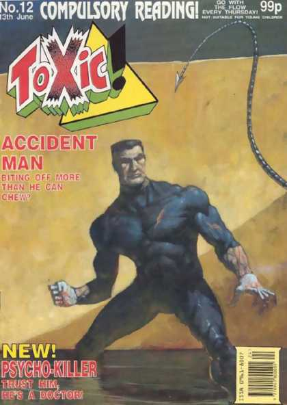 Toxic 12 - No 12 - Compulsory Reading - Trust Him Hes A Doctor - Accident Man - Psycho-killer