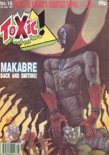 Toxic 16 - Makabre - Back And Smiting - Long Nail - No16 - 10th July 1991