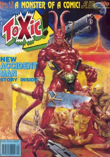 Toxic 17 - Monster Of A Comic - New Acciddent - Story Incide - Blade - Gun