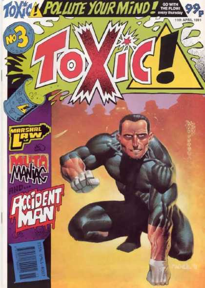 Toxic 3 - Pollute Your Mind - Marshal Law - Go With The Flow - No 3 - Accident Man