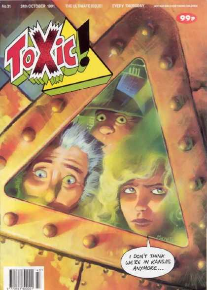 Toxic 31 - Issue 31 - Relesed October 1991 - Surprised - 3 People Safe From Toxins - Relesed Weekly