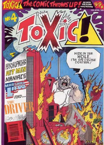 Toxic 4 - Angry Bald Man - Semi - Fire - Car Crash - Waste Barrel