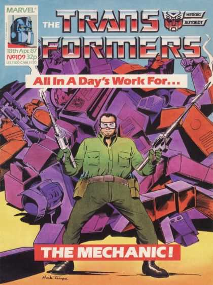 Transformers (UK) 109 - Marvel - Robot - All In A Days Work For - The Mechanic - Man