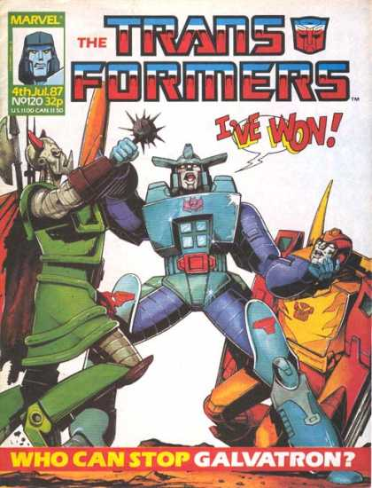 Transformers (UK) 120 - The Transformers - Marvel - Ive Won - Who Can Stop Galvatron - 4th Jul 87