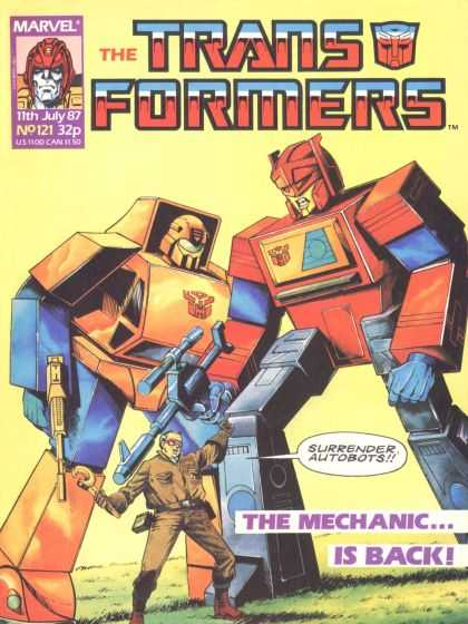 Transformers (UK) 121 - Marel - Surrender Autobots - The Mechanic Is Back - Autobot - Human