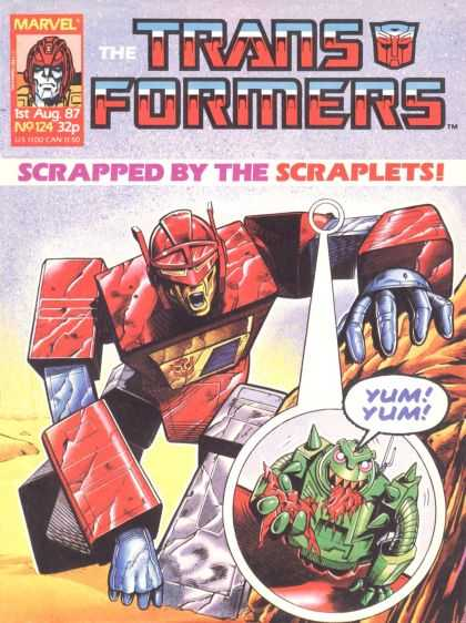 Transformers (UK) 124 - Marvel - 1 St Aug 87 - No124 - Yum - Scrapped By The Scraplets