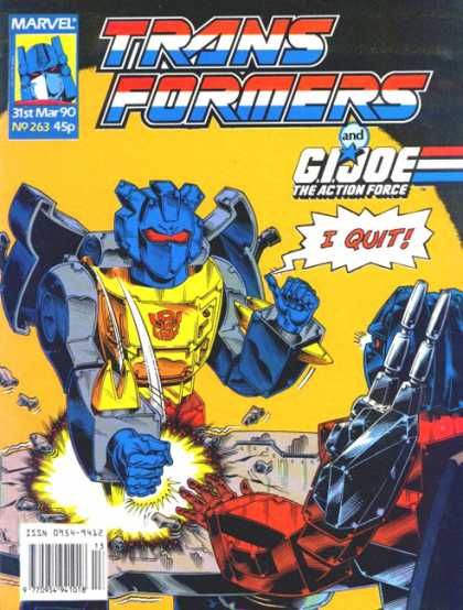 Transformers (UK) 263 - Transformers - 31st May 90 - Gi Joe - The Action Force - I Quit