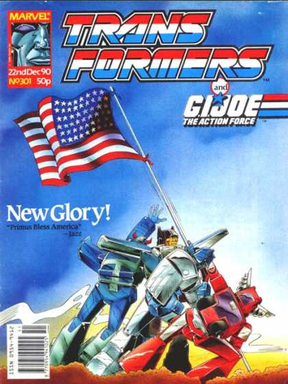 Transformers (UK) 301 - Gijoe - Raising The Flag - Glory - Marvel - More Than Meets The Eye