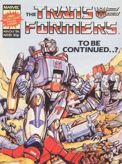 Transformers (UK) 81 - To Be Continued - Marvel - Heroic Autobot - Roboto - Red