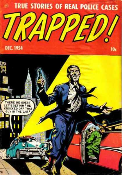 Trapped 2 - Dec 1954 - Real Police Cases - Man In Suite - Police Cars - Crimes