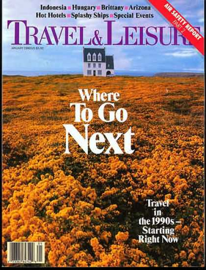 Travel & Leisure - January 1990