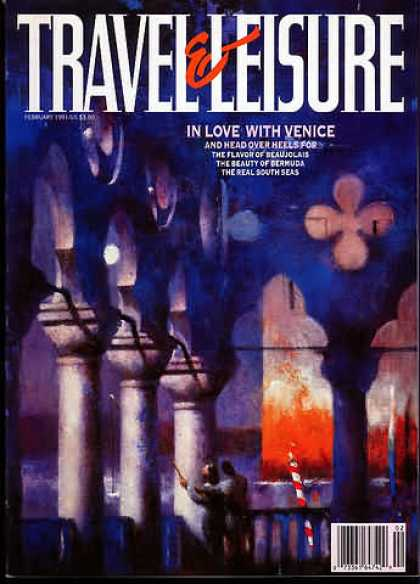 Travel & Leisure - February 1991