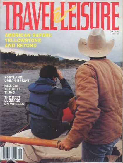 Travel & Leisure - April 1991