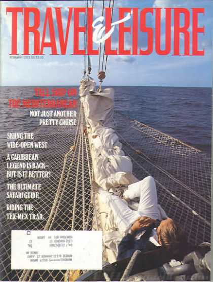 Travel & Leisure - February 1993