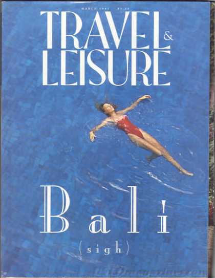Travel & Leisure - March 1993