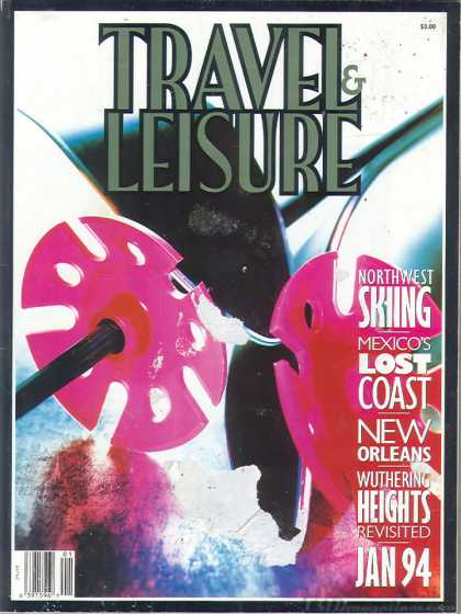 Travel & Leisure - January 1994