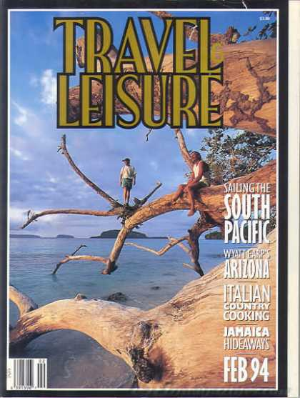 Travel & Leisure - February 1994
