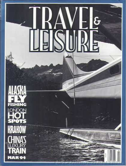 Travel & Leisure - March 1994