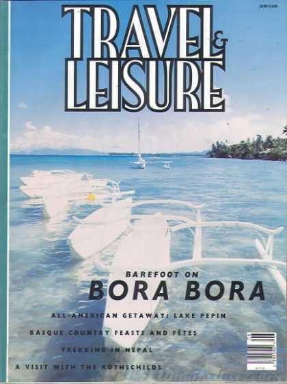 Travel & Leisure - June 1994