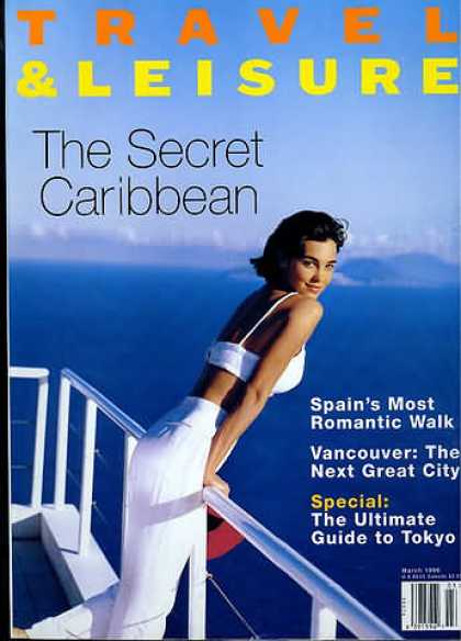 Travel & Leisure - March 1996