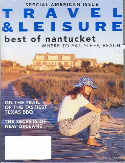 Travel & Leisure - April 2000