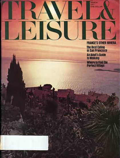 Travel & Leisure - March 1977