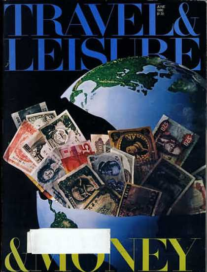 Travel & Leisure - June 1980