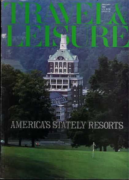 Travel & Leisure - January 1982