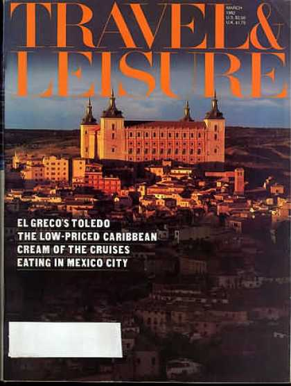 Travel & Leisure - March 1982