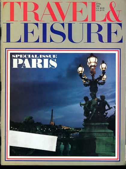 Travel & Leisure - April 1982
