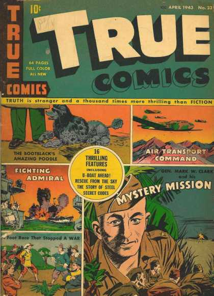True Comics 23 - Mystery Mission - Fighting Admiral - Bootblacks Amazing Poodle - Air Transport Command - Secret Codes