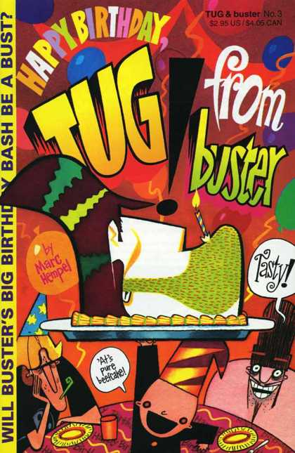 Tug & Buster 3 - Tug And Buster - Happy Birthday - Birthday Party - Bash Or Bust - Beefcake