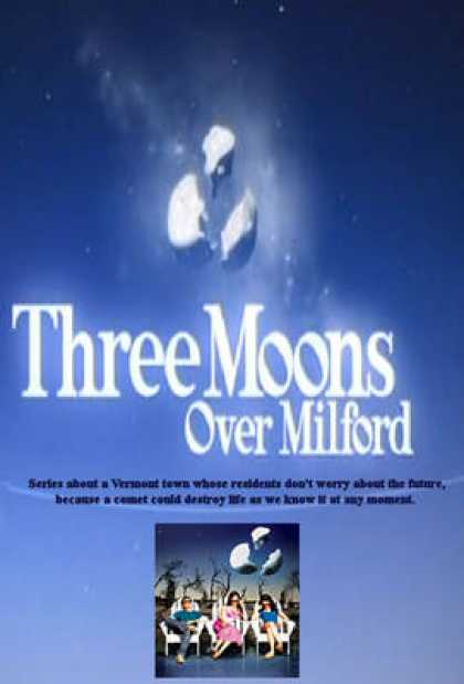 TV Series - Three Moons Over Milford