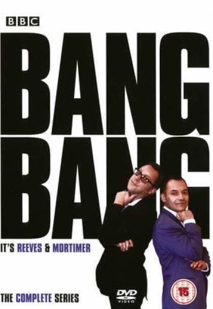 TV Series - Bang Bang Its Reeves And Mortimer