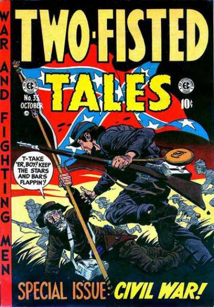 Two-Fisted Tales 35 - War And Fighting Man - Confederate Flag - Civil War - Special Issue - Stars And Bars