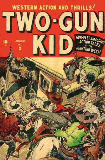 Two-Gun Kid 3 - Stagecoach - Bandits - Shootout - Western Action And Thrills - Gun-fast Smashing Action Tales Of The Fighting West