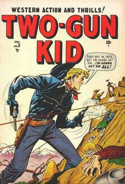 Two-Gun Kid 5 - Western - Cowboys - Pete - Dead Men - Guns