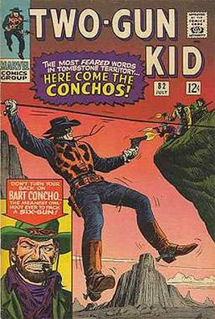 Two-Gun Kid 82 - The Most Feared Words - Here Come The Conchos - Dont Turn Your Back On Burt Concho - Tightrope - July 82