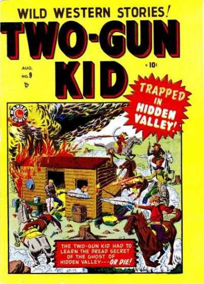 Two-Gun Kid 9 - Cowboys - Hidden Valley - Log Cabin - Fire - Horse