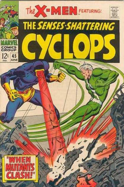 Uncanny X-Men 45 - Cyclops - The Senses-shattering Cyclops - When Mutants Clash - Red Laser Beam - Melted City - John Buscema