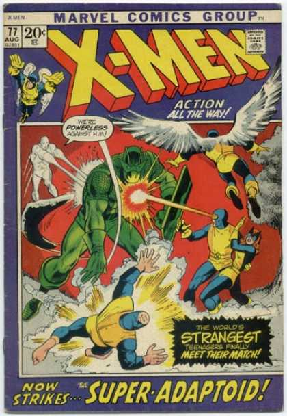 Uncanny X-Men 77 - Super-adaptoid - 77 Aug - Action All The Way - Were Powerless Against Him - Worlds Strangest Teenagers Meet Their Match