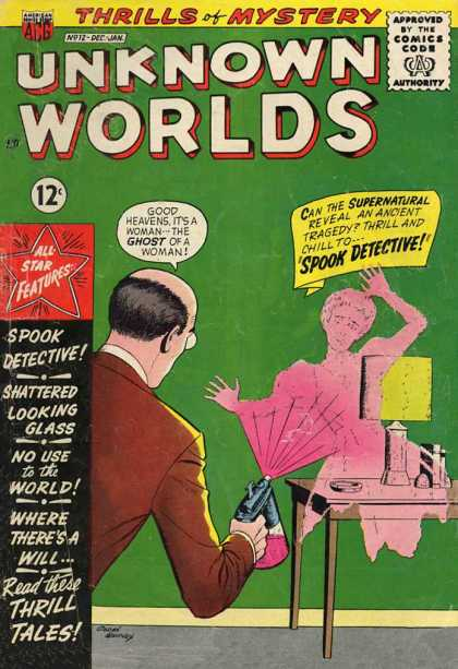 Unknown Worlds 12 - 12 Cents - Spook Detective - Speech Bubbles - Thrills Of Mystery - Bald Man