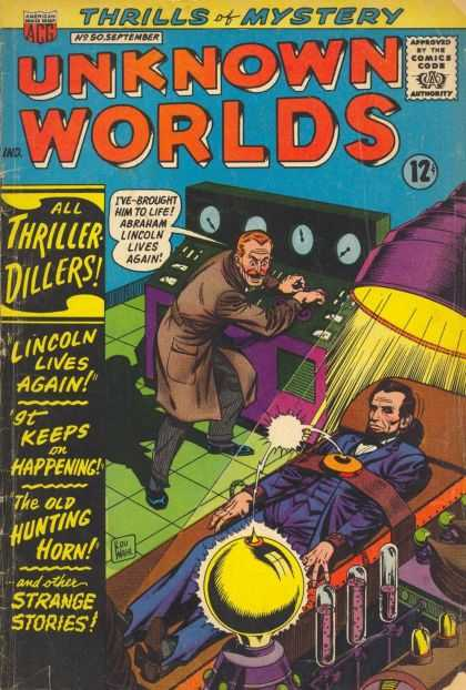 Unknown Worlds 50 - Thrills Of Mystery - All Thriller Dillers - Lincoln Lives Again - The Old Hunting Horn - And Other Strange Stories