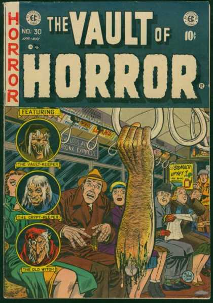 Vault of Horror 30 - Horror - The Vault-keeper - The Crypt-keeper - The Old Witch - Bronx Express