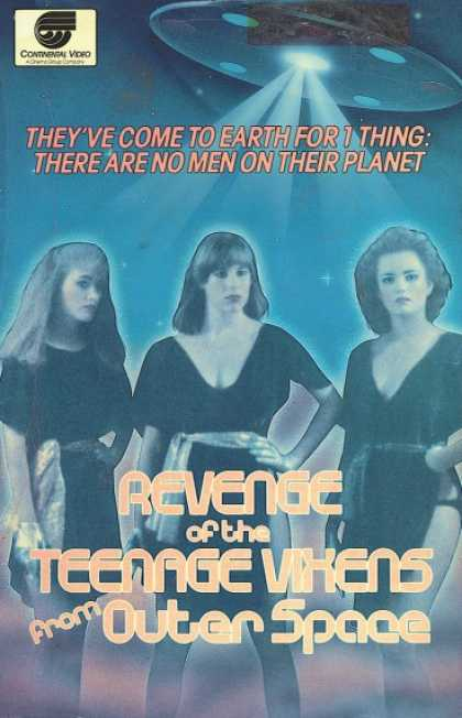 VHS Videos - Revenge Of the Teenage Vixens From Outer Space