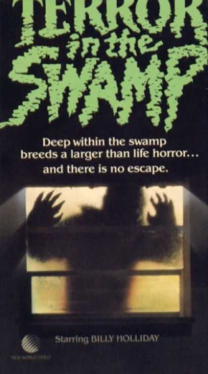 VHS Videos - Terror in the Swamp