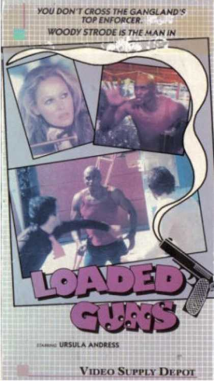 VHS Videos - Loaded Guns