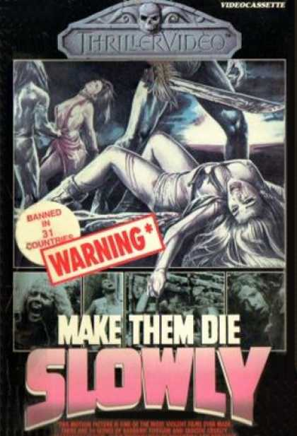 VHS Videos - Make Them Die Slowly Thrillervideo