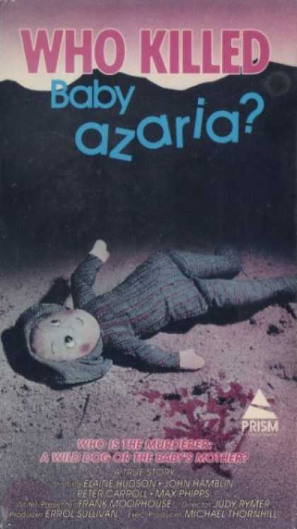 VHS Videos - Who Killed Baby Azaria
