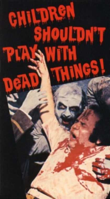 VHS Videos - Children Shouldn't Play With Dead Things